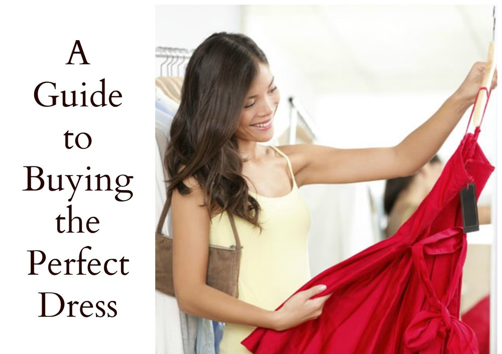 Guide to Buying the Perfect Dress.jpg
