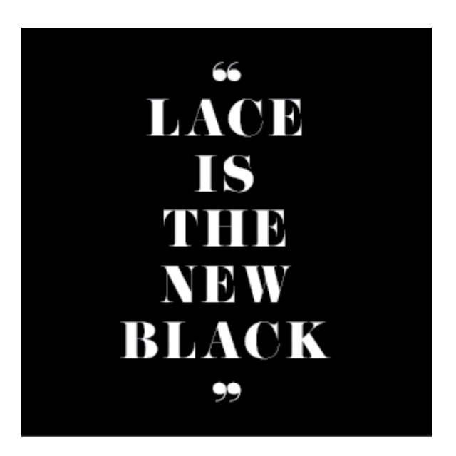 lace is the new black