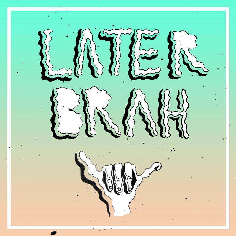 Later Brah