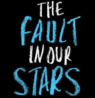 """""""The Fault in Our Stars"""""""