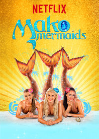 Mako Mermaids on Netflix #StreamTeam