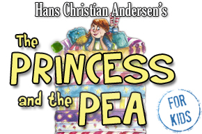 The Princess and the Pea The Marriott Theatre for Young Audinces