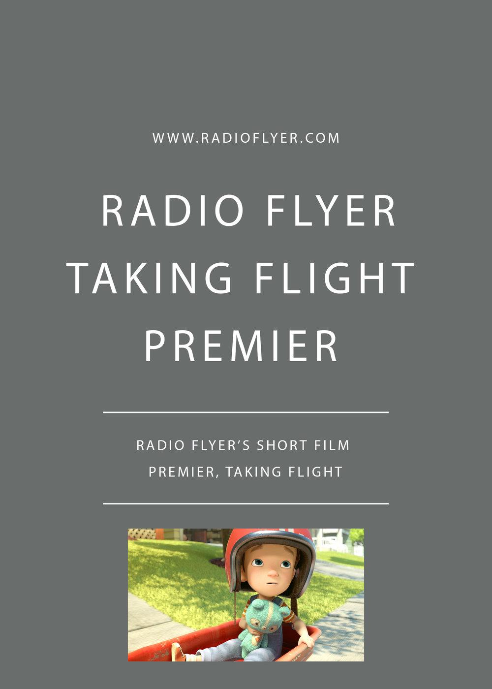 Radio Flyer's Short Film Premier, Taking Flight