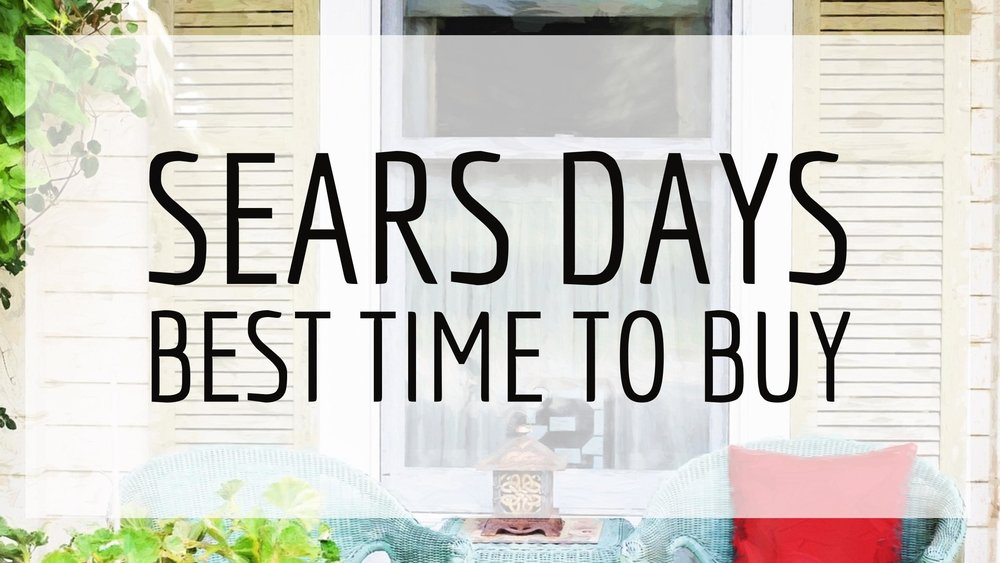 Sears Days – Best Time to Buy | $100 Giveaway