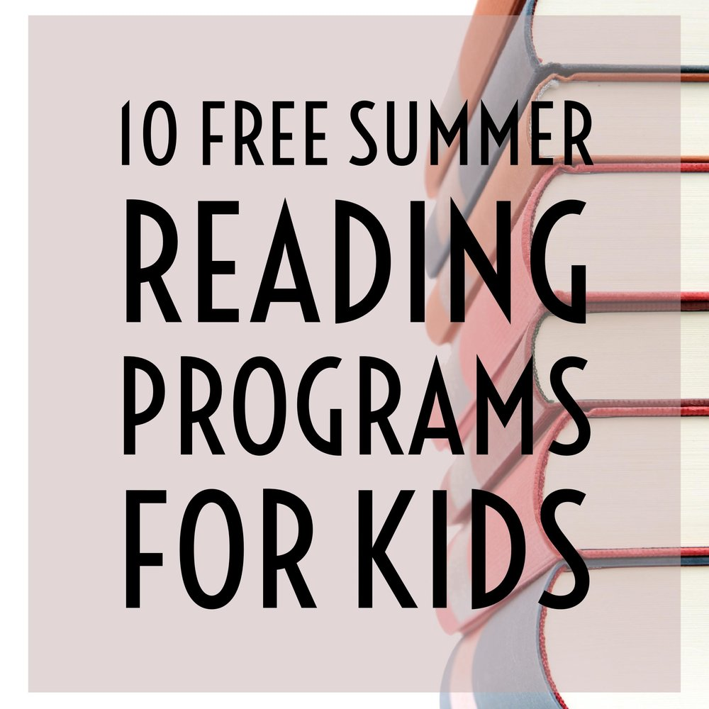 10 Summer Reading Programs for Kids | FREE — Tiaras & Tantrums