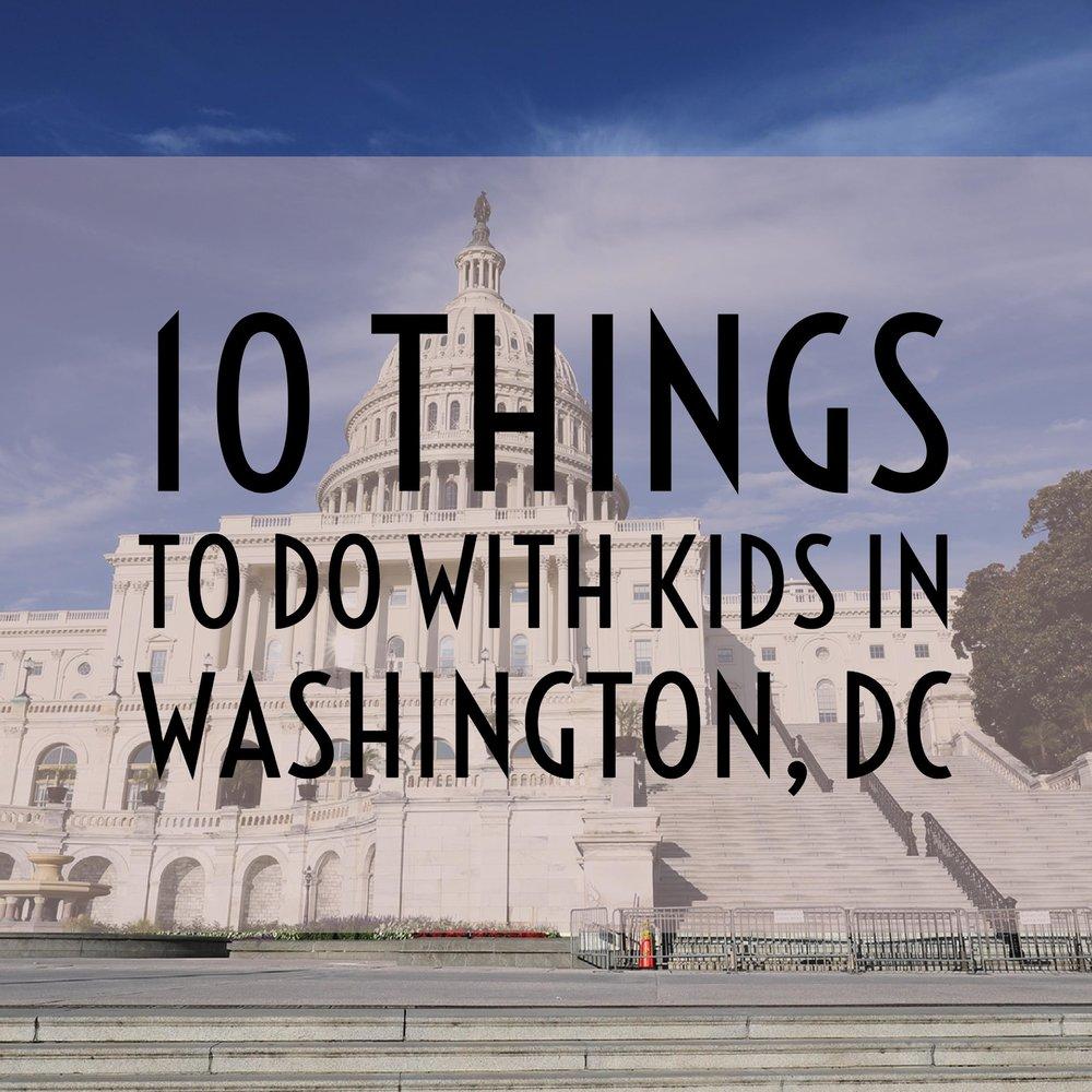 10 Things to Do with Kids In Washington, DC — Tiaras ... - photo #4