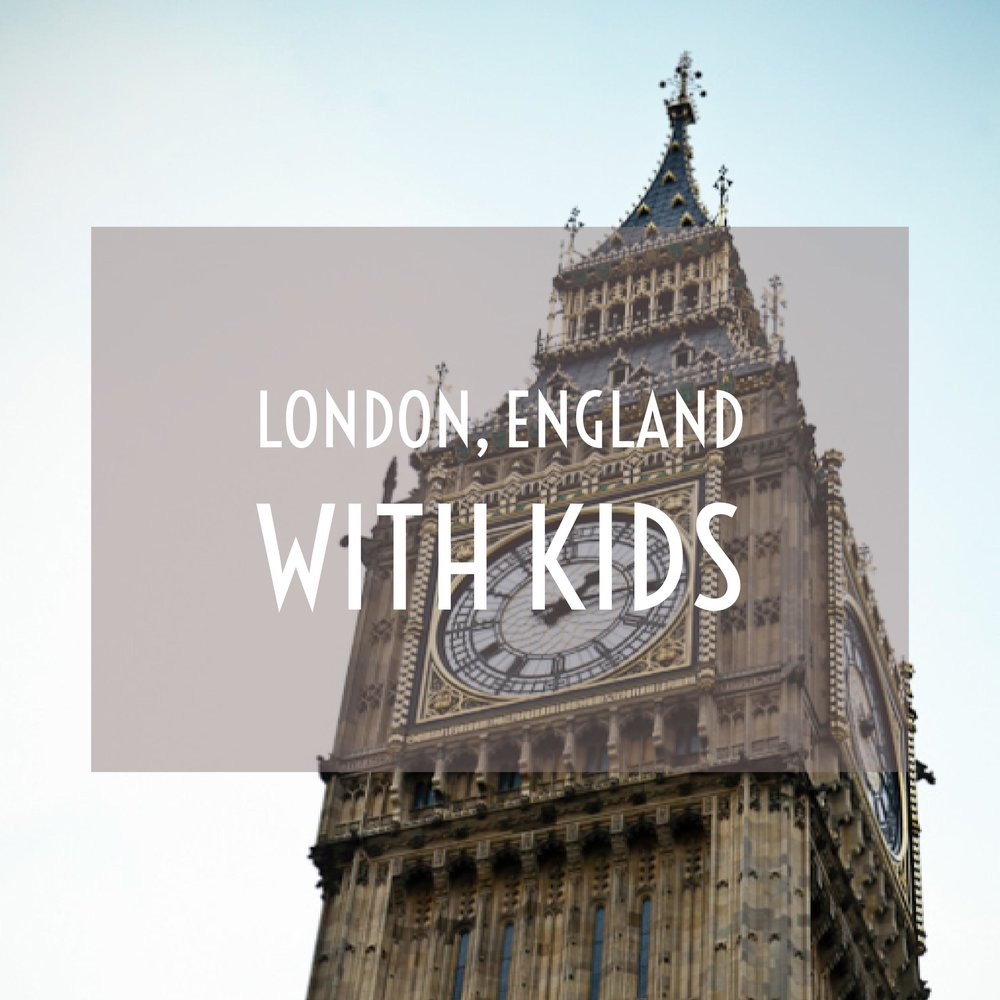 Traveling to London, England with Kids - Day 1