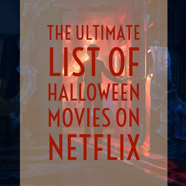 the ultimate list of halloween movies on netflix — tiaras & tantrums