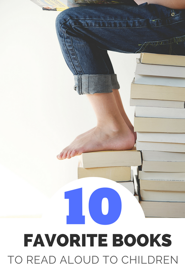 10 Favorite Books to Read Aloud to Children