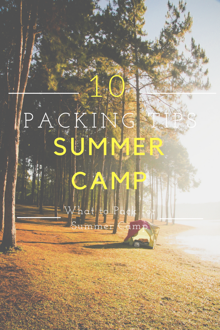 Top 10 Summer Camp Packing Tips