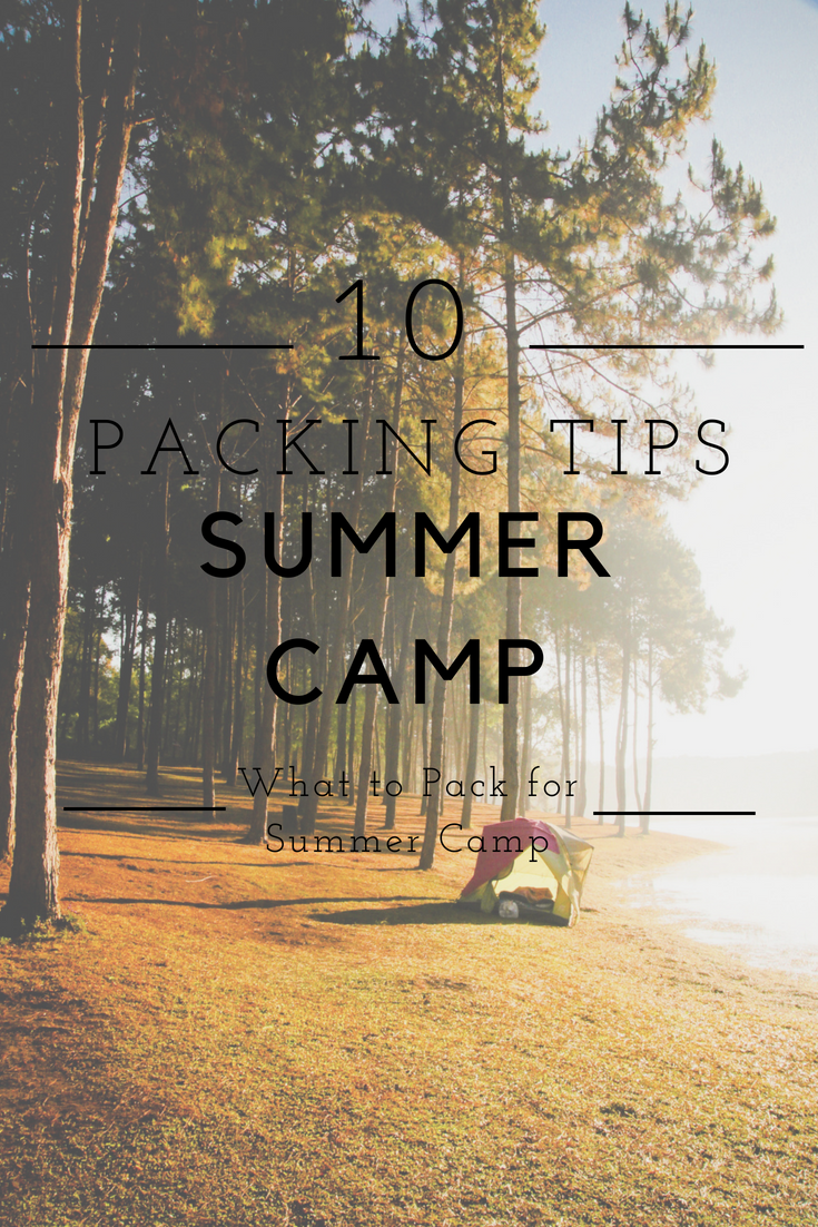 .Top 10 Summer Camp Packing Tips