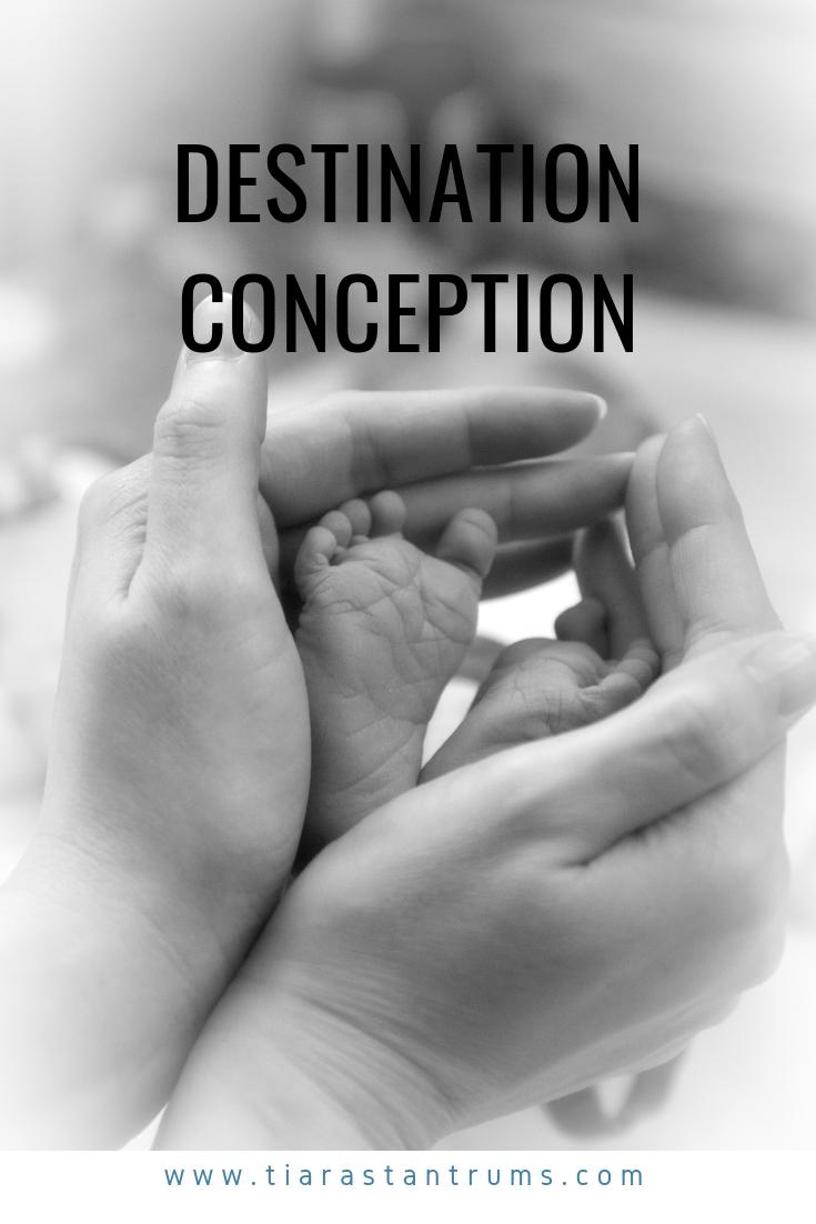 Destination Conception