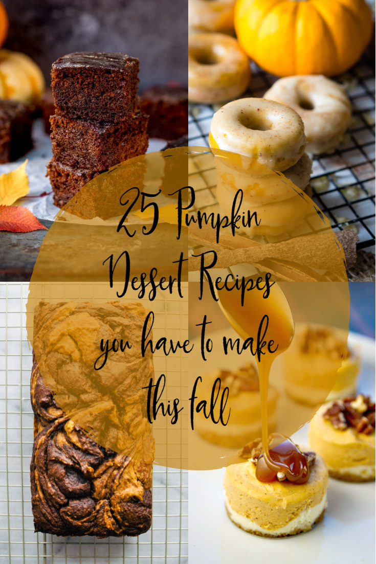 25 Pumpkin Dessert Recipes You Have to Make This Fall