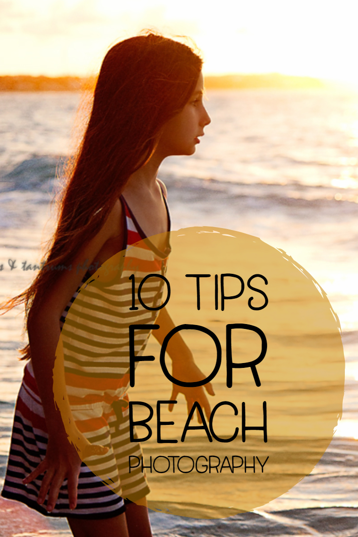10 Tips for Beach Photography: How to Take Images of Children at the Beach