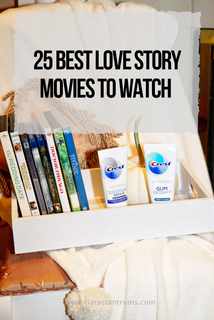 25 Best Love Story Movies to Watch