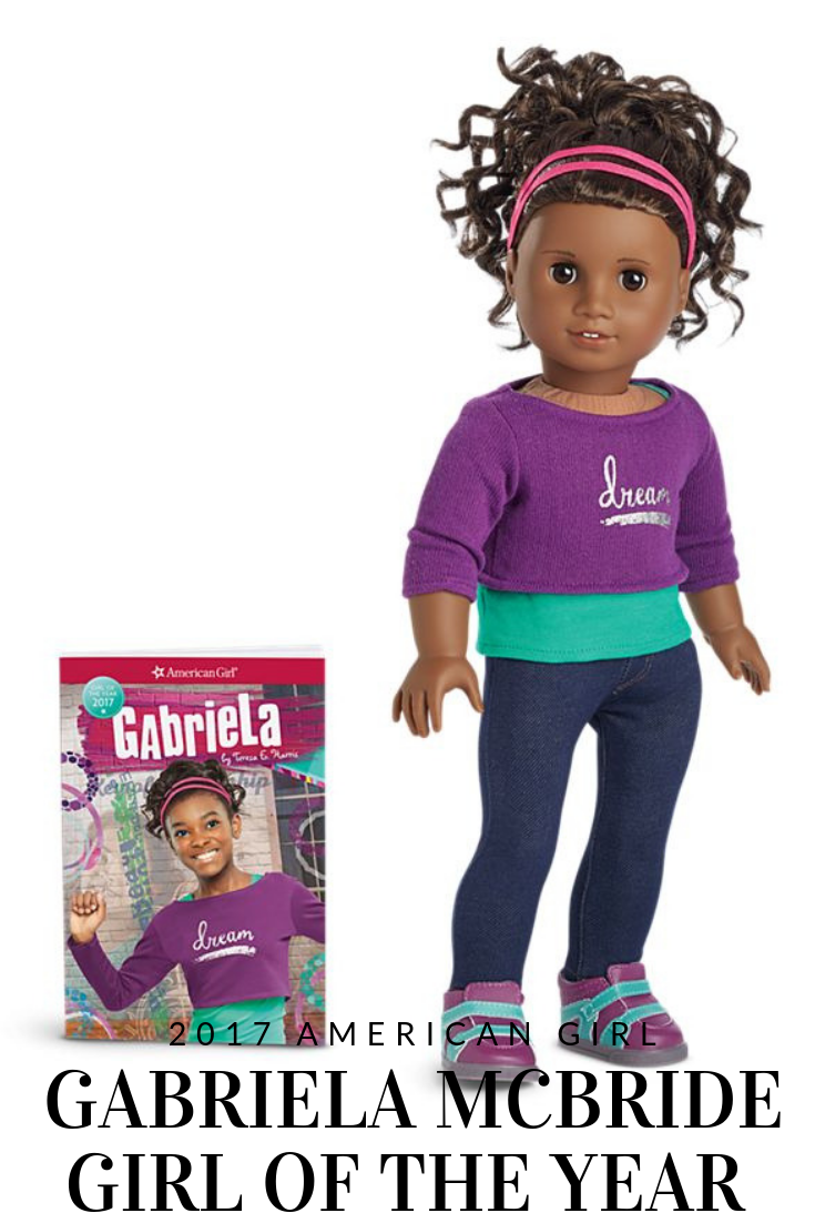 American Girl's 2017 Girl of the Year Is Gabriela McBride #AmericanGirl #AmericanGirlDoll #GOTY2017 #GOTY #GabrielaMcBride