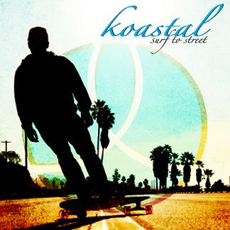 Koastal - Surf to Street