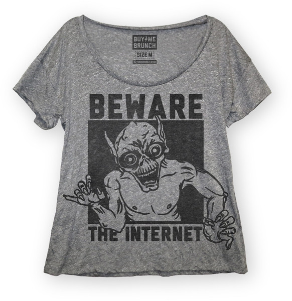 Beware The Internet - Buy Me Brunch