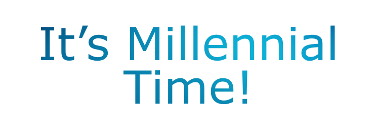 its millennial time.png