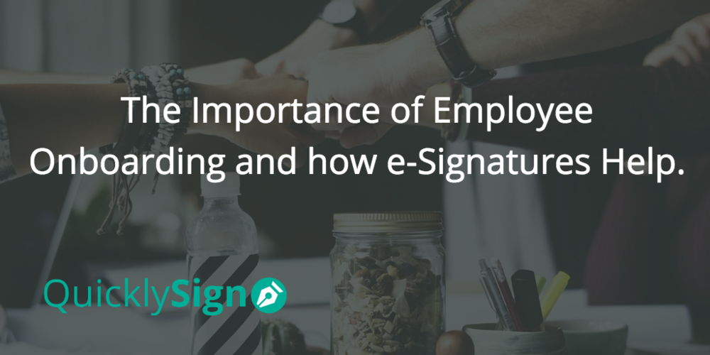 The Importance of Employee Onboarding and how e-Signatures Help.png