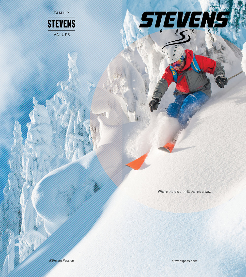 FEATURED WORK  STEVENS PASS MOUNTAIN RESORT FAMILY VALUES PRINT CAMPAIGN 2016/17 PARTNERS: IAN COBLE CHRIS DANFORTH JORDAN INGMIRE DAN HILDEN JORDAN INGMIRE BRIAN SCHAEFER JULIAN TRACY HANE WILDER