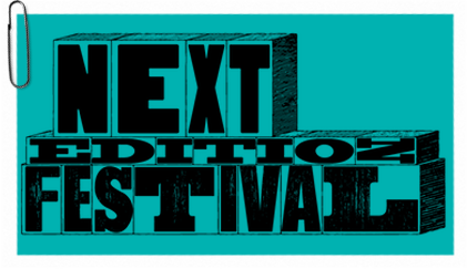 The Next Edition Festival is of a week of free readings of new plays by our Alumni Playwrights. November 2014.