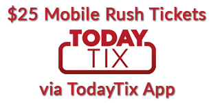 Announcing $25 Mobile Rush Tickets via TodayTix App