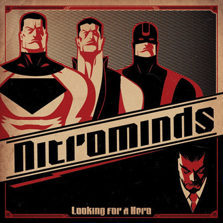 Nitrominds Looking for a Hero