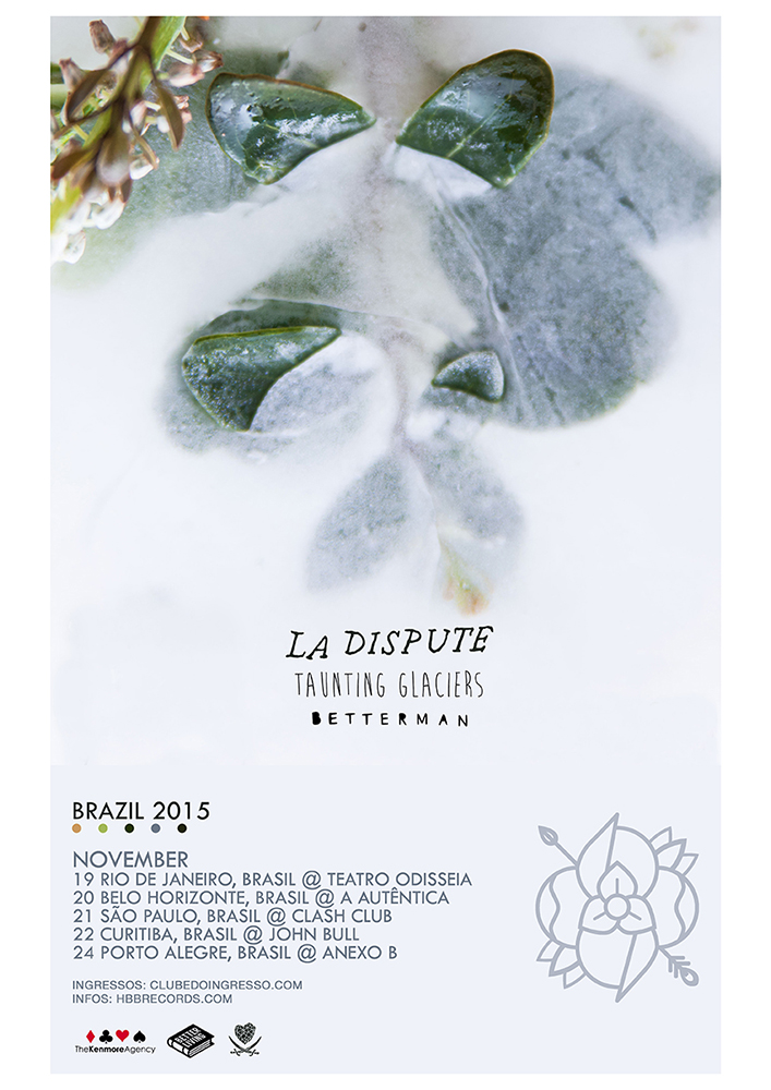 La Dispute, Taunting Glaciers &      Betterman Brasil Tour 2015