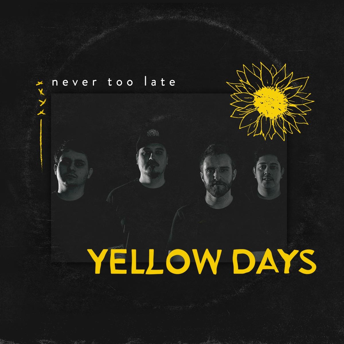 """Never Too Late lança disco sobre saúde mental; Ouça """"Yellow Days"""" aqui!!"""