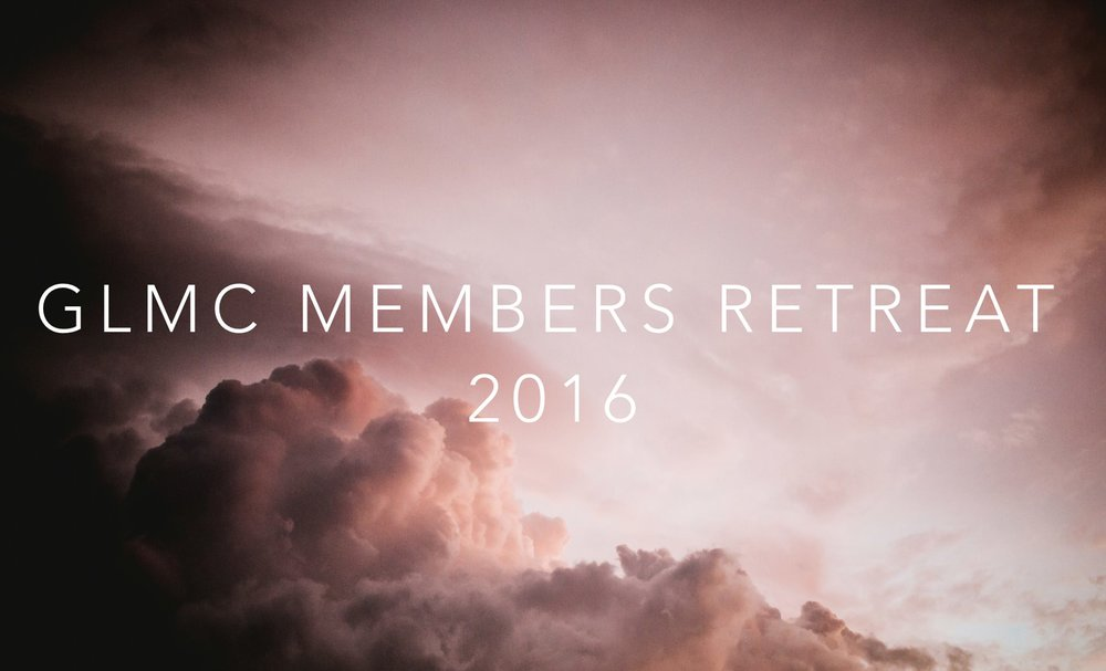 GLMC Members Retreat 2016