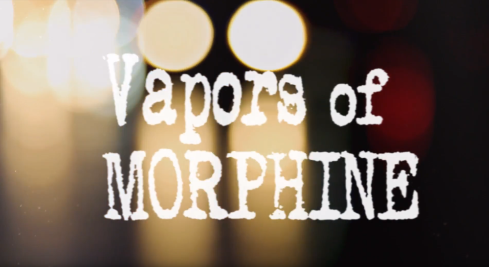 Director, editor, A Camera. Vapors of Morphine Cure for Pain Live DVD 2018