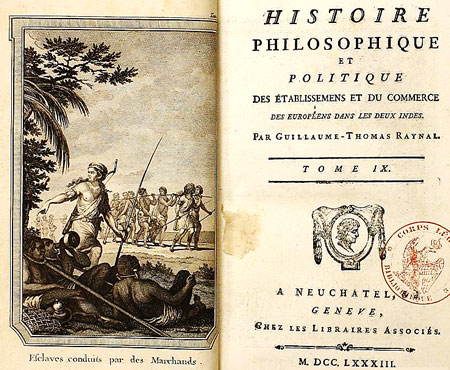 One of the books of Abbot Raynal, Histoire Philosophique et Politique des Etablissements et du Commerce also known as the History of the Indies
