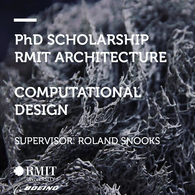 I'm excited to announce 2 fully funded PhD scholarships (computation and robotics) are open for applications at RMIT Architecture.  link in bio and more details below:  Two PhD scholarships are available for candidates to undertake research in generative design and the fabrication of complex geometries, with a focus on computational design or robotic fabrication, as part of the RMIT Boeing Research Alliance.