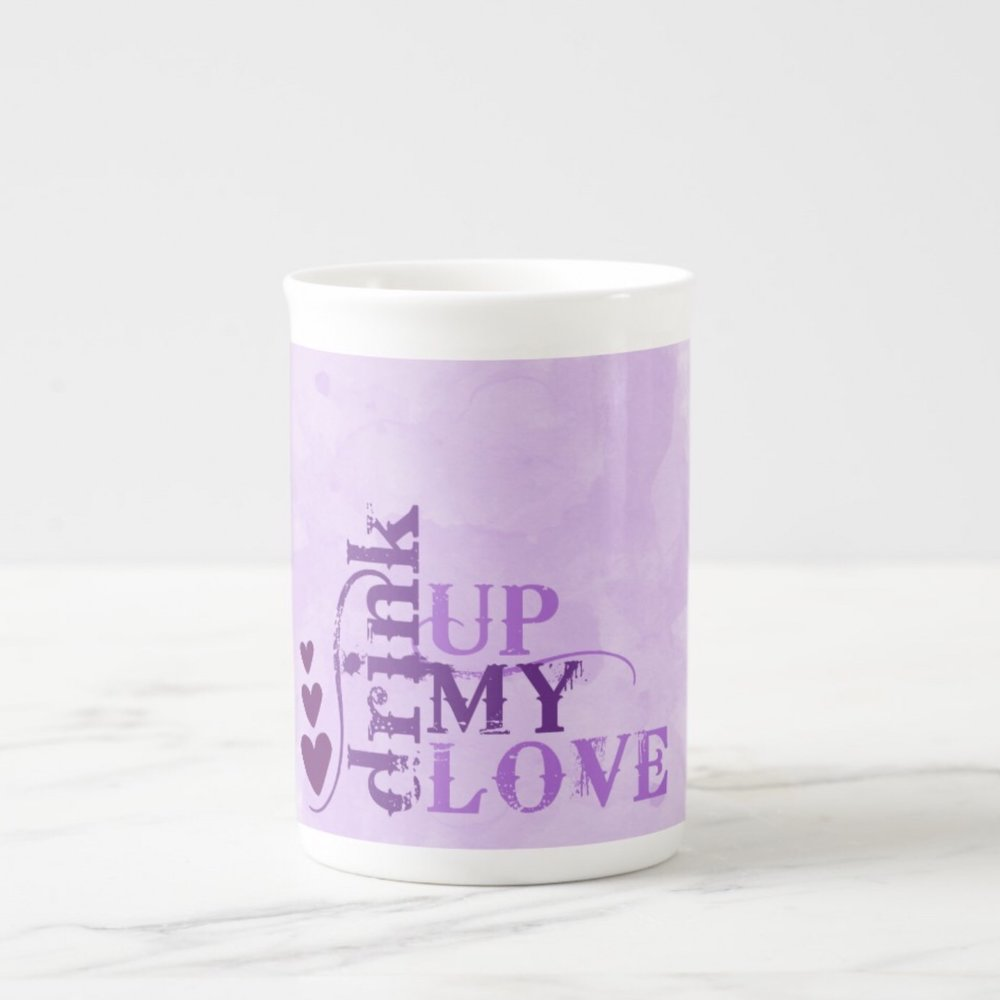 Drink Up My Love Purple Watercolor Mug