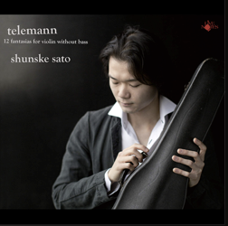 Versatile violinist Shunske Sato records Telemann in a solo recital.