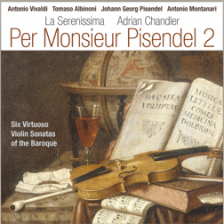 A continuation of an earlier release by the same ensemble, combines two sonatas by Pisendel with those of his friends, including Antonio Vivaldi.