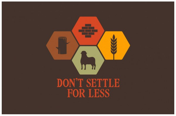 Maybe editing is no Settlers of Catan, but can't we have a little fun with it? Don't settle for less = don't settle for more words.