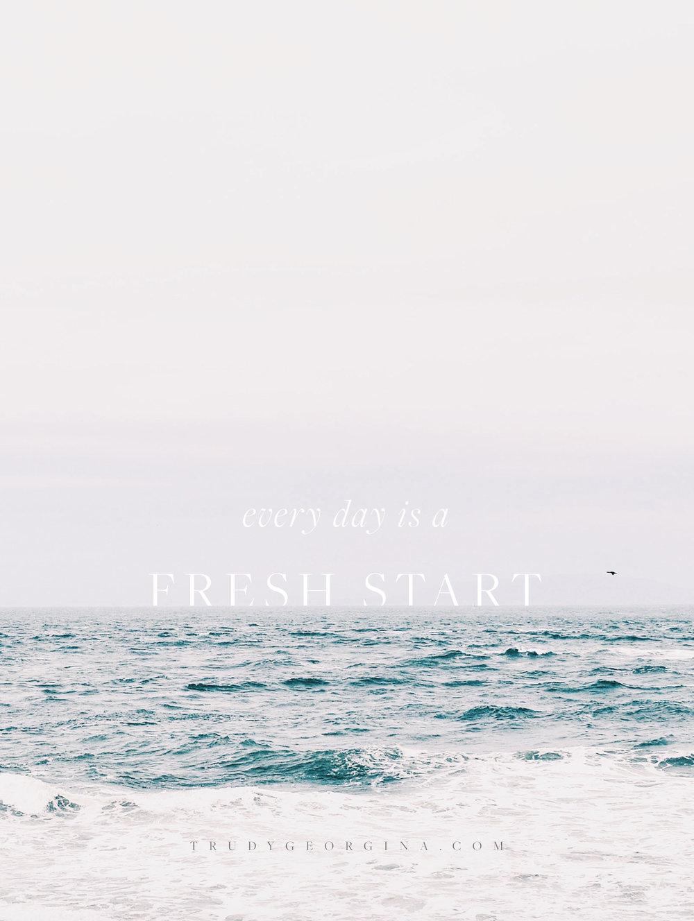 A fresh start. | trudygeorgina.com