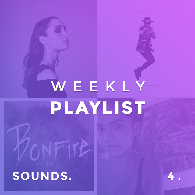 SOUNDS. Weekly Playlist 4.