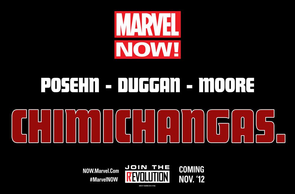 Seriously, you guys. You don't even know what's coming. marvelentertainment: The future of Marvel NOW! is Chimichangas.