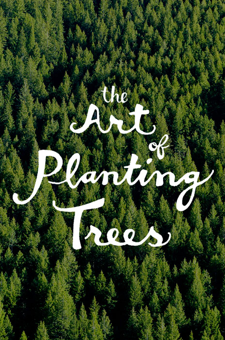 WEB_theartofplantingtrees_photo.jpg