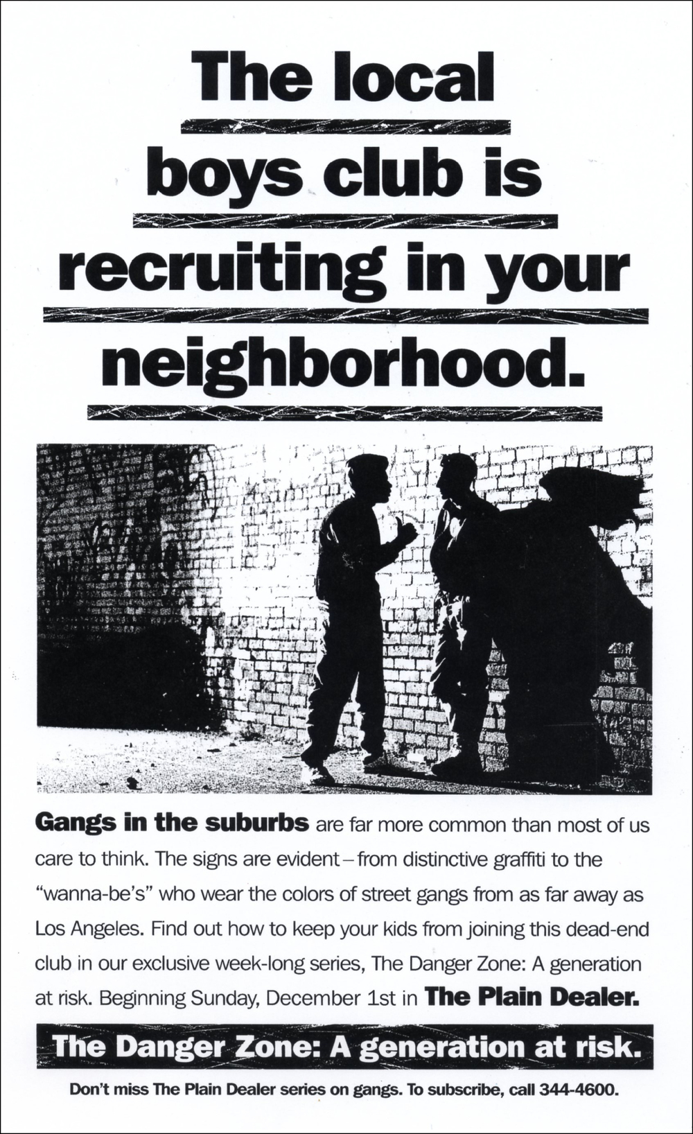 Ad series promoting Plain Dealer investigative reports on teenage gangs.