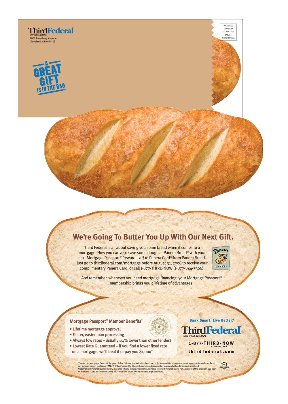 Direct Mail for bank giving a Panera Gift Card to their preferred customers. Had a 90% customer fulfillment rate.