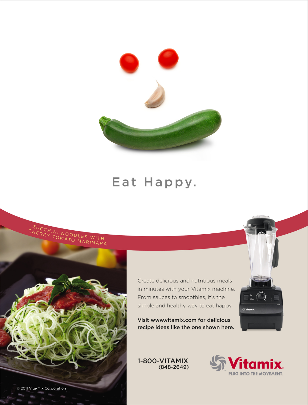 Vitamix Ad series. These ads appeared in healthy living publications that encouraged all natural, healthy soups