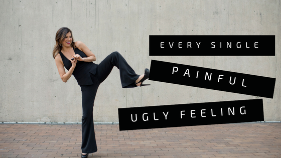 Every Single Painful Ugly Feeling