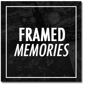 DTW-FRAMED-MEMORIES.png