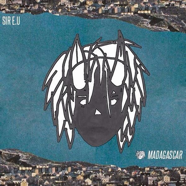 SIR E.U's 'Madagascar'