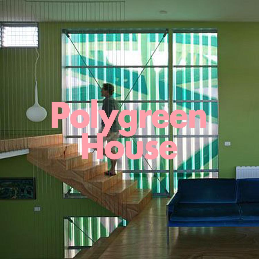 Polygreen House