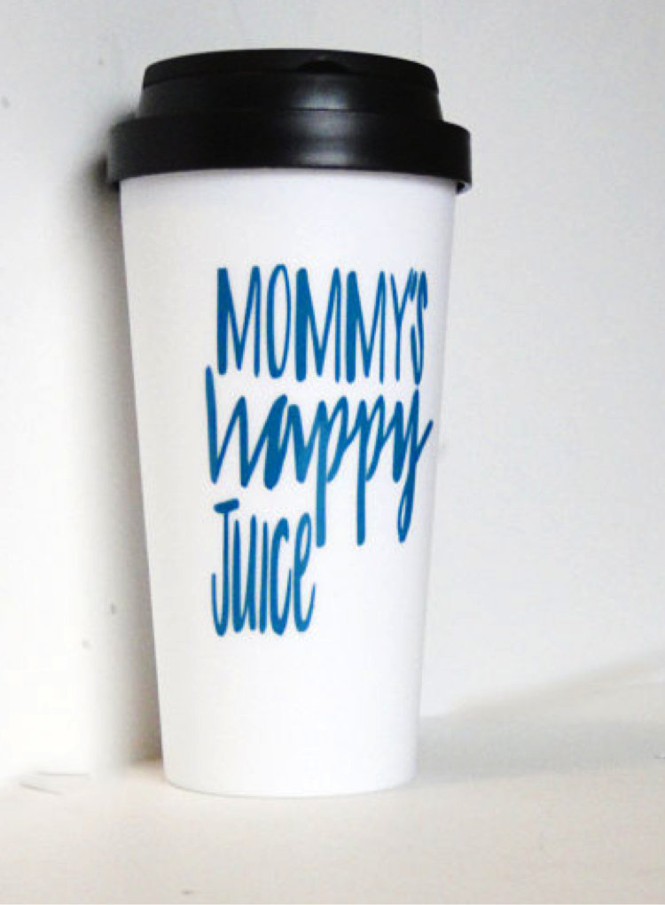 'Mommy's Happy Juice' Travel Mug: $15.00 at   Etsy